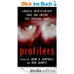 Profilers: Leading Investigators Take You Inside The Criminal Mind