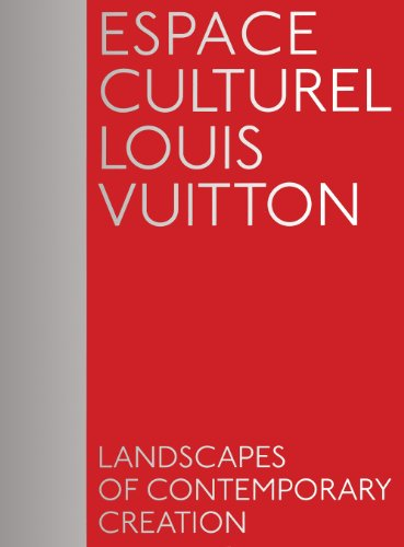 Espace Culturel Louis Vuitton: Landscapes of Contemporary Creation