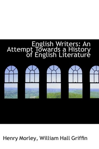 English Writers: An Attempt Towards a History of English Literature