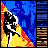Use Your Illusion ~ Guns N' Roses