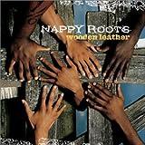 echange, troc Nappy Roots - Wooden Leather