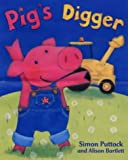 Pig's Digger (1405202319) by Puttock, Simon