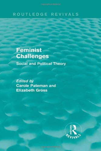 Feminist Challenges: Social and Political Theory (Routledge Revivals)
