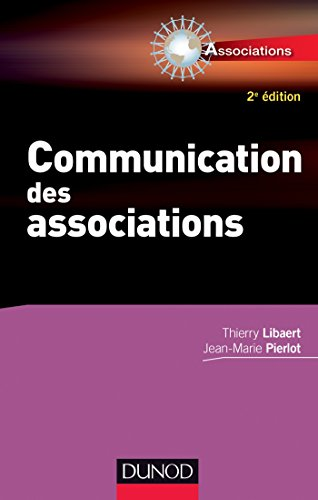 Communication des associations - 2e éd. (Entrepreneurs)