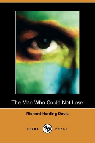 The Man Who Could Not Lose (Dodo Press)