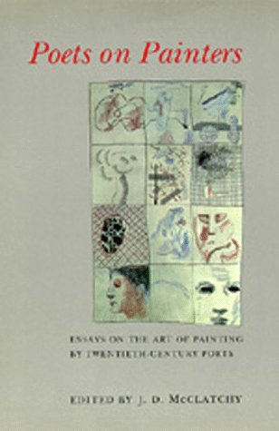 Poets on Painters Essays on the Art of Painting by Twentieth Century Poets
