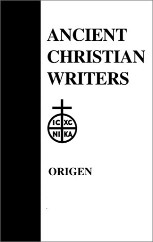 26. Origen: The Song of Songs, Commentary and Homilies (Ancient Christian Writers)