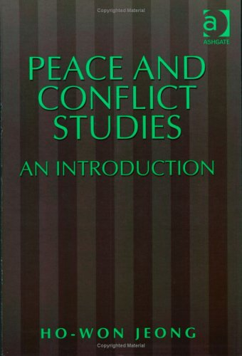 Peace and Conflict Studies: An Introduction (Studies in...