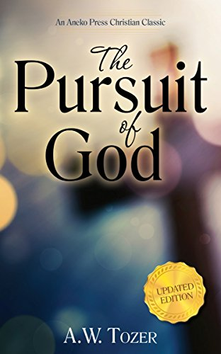 Download The Pursuit of God: Updated Edition