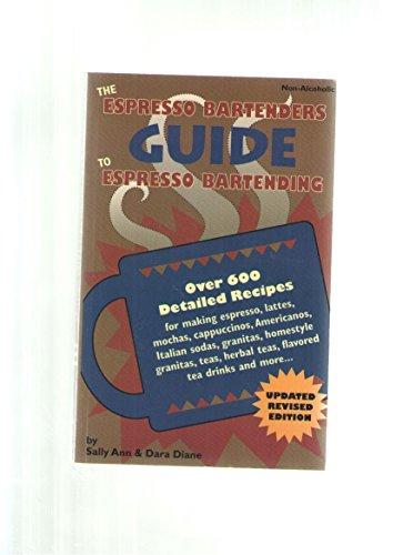 The Espresso Bartenders Guide to Expresso Bartending