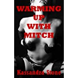 Warming Up With Mitch: An Erotic Short Story