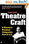 Theatre Craft: A Director's Practical...