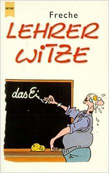 freche lehrer witze tina stein b cher