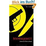 Mordsappetit - Kulinarische Krimis aus Bayern