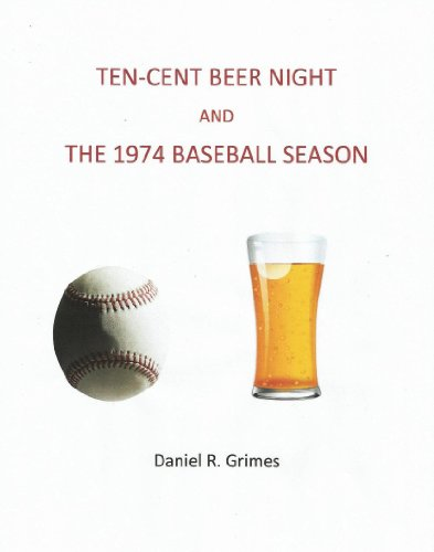 ten-cent-beer-night-and-the-1974-baseball-season