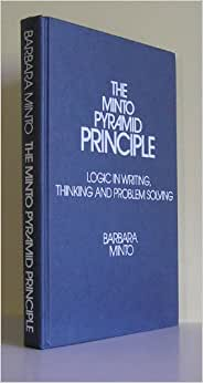 The Minto pyramid principle