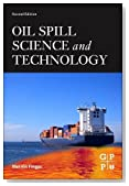 Oil Spill Science and Technology, Second Edition