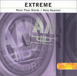 Extreme - More Than Words / Hole Hearted - Zortam Music