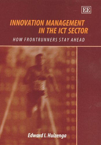 Innovation Management In The ICT Sector: How Frontrunners Stay Ahead PDF