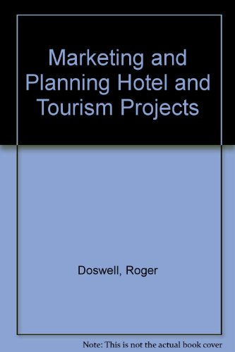 Marketing and Planning Hotel and Tourism Projects