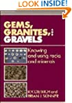 Gems, Granites, and Gravels: Knowing...