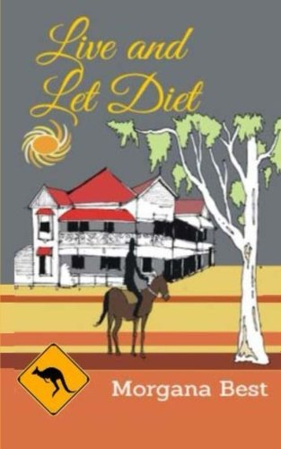 Live and Let Diet (Australian Amateur Sleuth) (Volume 1)