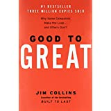 Good to Great: Why Some Companies Make the Leap...And Others Don't ~ Jim Collins