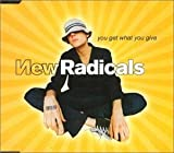 You Get What You Give von The New Radicals