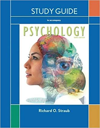 Study Guide for Myers Psychology written by Myers D.