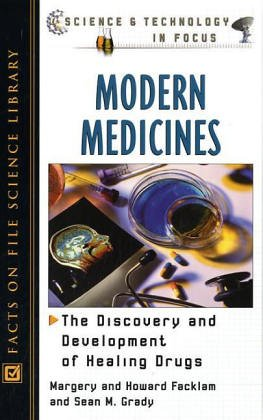 Modern Medicines (Science and Technology in Focus)
