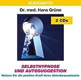 Selbsthypnose und Autosuggestion - 2 CDs -