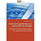 Étude de la qualité des eaux souterraines du Sénégal: Caractérisation de la nappe phréatique de Mboro par rapport...