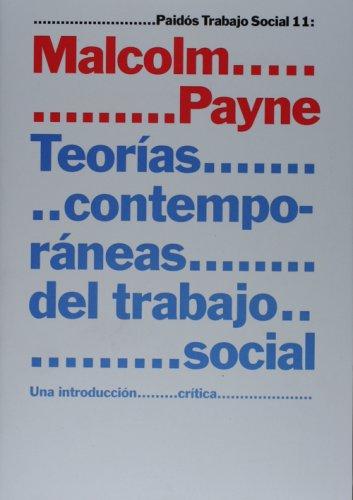 Teorias contemporaneas del trabajo social (Paidos Trabajo Social / Paidos Social Work) (Spanish Edition)