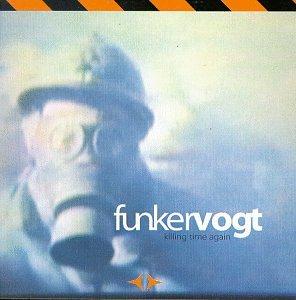 Funker Vogt - Killing Time Again - Zortam Music