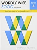 img - for Wordly Wise 3000 Book 4: Systematic Academic Vocabulary Development (Wordly Wise 3000: 3rd Edition) book / textbook / text book