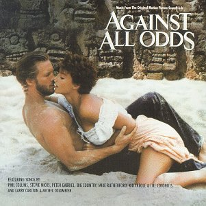 Phil Collins - Against All Odds- Music From The Original Motion Picture Soundtrack - Zortam Music