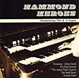 Hammond Heroes: Celebrating the B-3 Organ