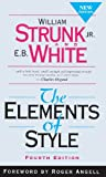 img - for By William Strunk Jr. - The Elements of Style, Fourth Edition (4th Edition) (1999-08-16) [School & Library Binding] book / textbook / text book