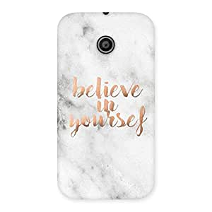 Belive in Yourself Printed Back Case Cover for Moto E
