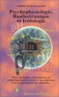 Psychophysiologie, bioélectronique et iridologie