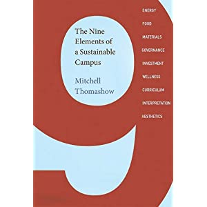 The Nine Elements of a Sustainable Campus (MIT Press)