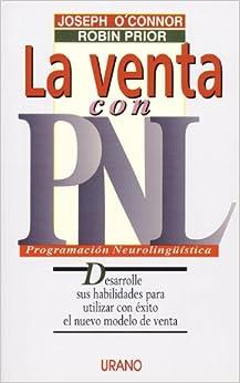 La Venta Con La PNL (Spanish Edition) (Spanish) Paperback – November