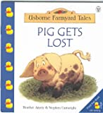 Pig Gets Lost (043928886X) by Heather Amery