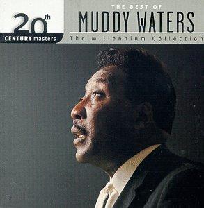 Muddy Waters - Best of Muddy Waters: 20th Century Masters - Zortam Music