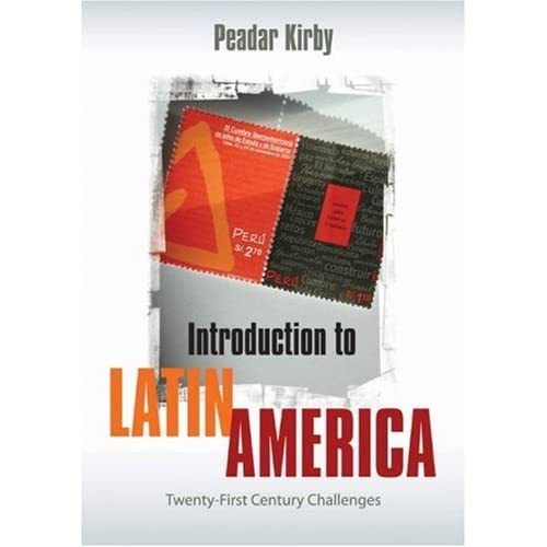 Introduction to Latin America: Twenty-First Century Challenges