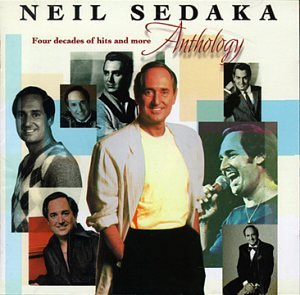 NEIL SEDAKA - Anthology  40 Years of Hits an - Zortam Music