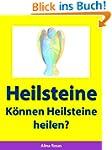 Heilsteine - K�nnen Heilsteine heilen?