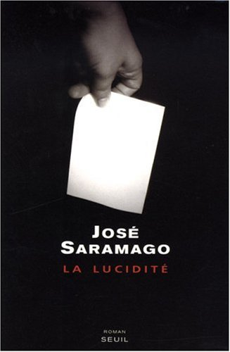 Saramago, Jos : La Lucidit  (Livre) - Livres et BD d'occasion - Achat et vente