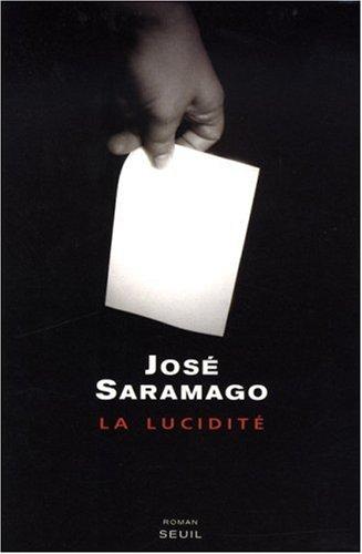 Saramago, José : La Lucidité  (Livre) - Livres et BD d'occasion - Achat et vente