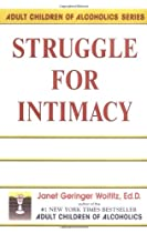 Struggle for Intimacy (Adult Children of Alcoholics series)